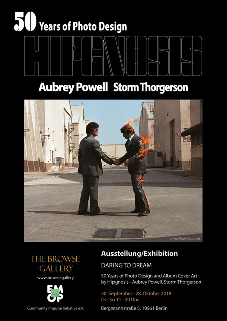 Poster Ausstellung/Exhibition. Daring to Dream. 50 Years of Phot Design and Album Cover Art by Hipgnosis - Aubrey Powell, Storm Thorgerson. Browse Gallery. EMOP Berlin 2018