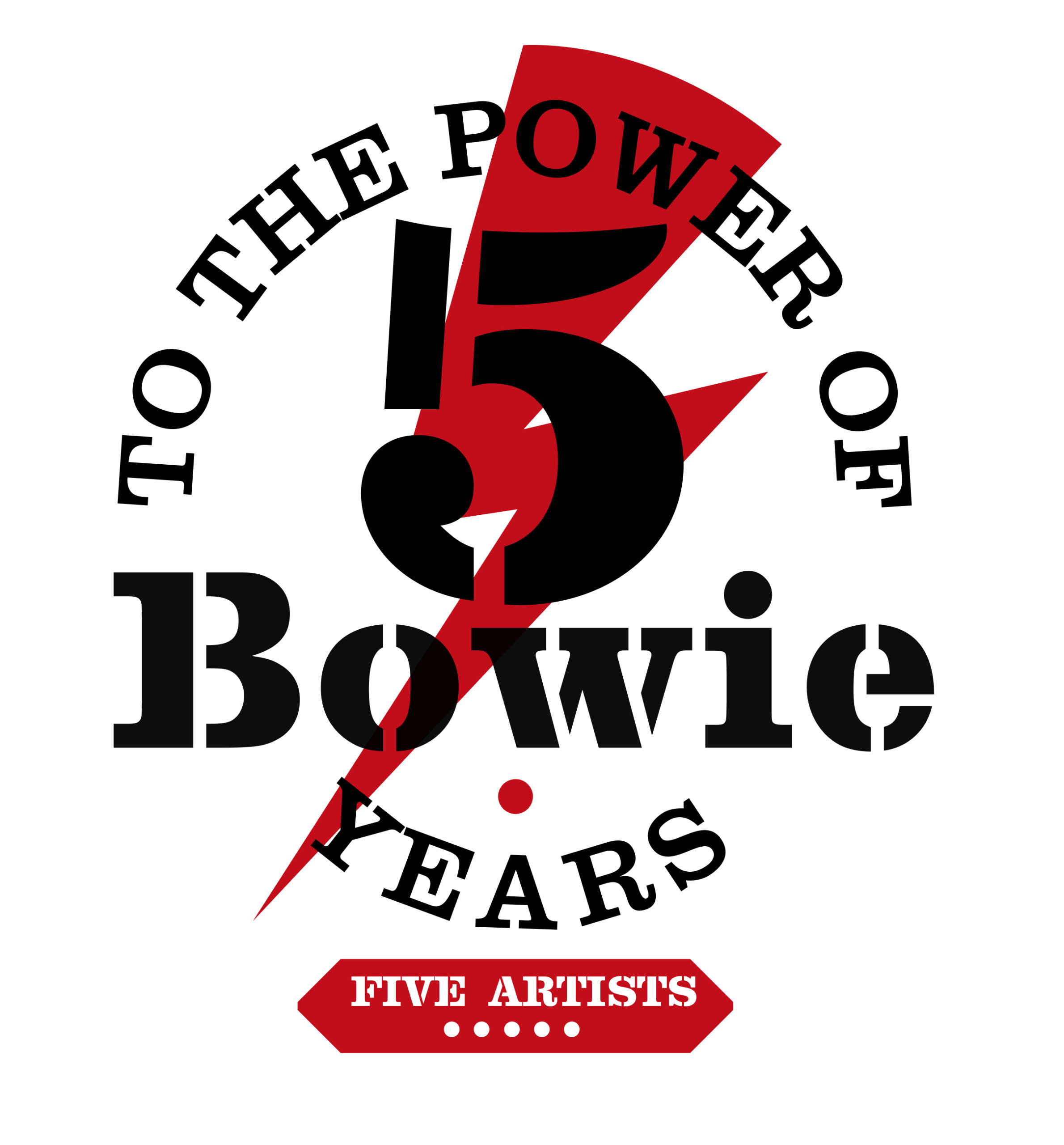 To the Power of Bowie - 5 Years - 5 Artists